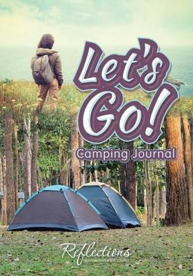 Let's Go! - Camping Journal