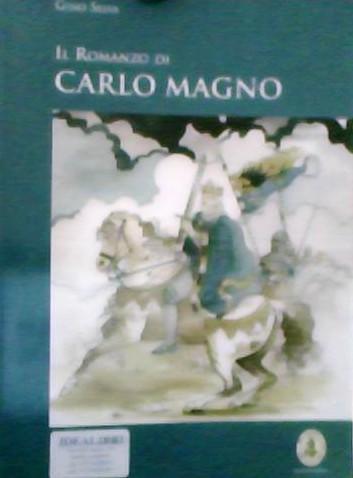 Il romanzo di Carlo Magno