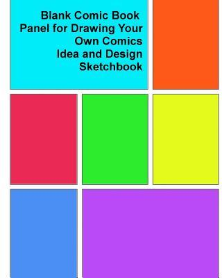 Blank Comic Book Panel for Drawing Your Own Comics, Idea and Design Sketchbook