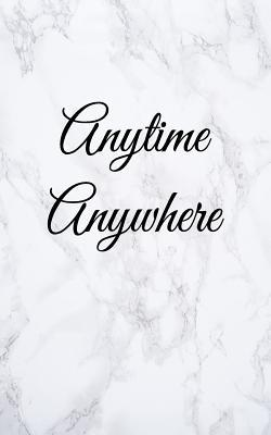 Anytime Anywhere