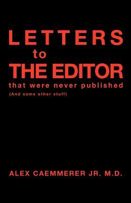 Letter to the Editor That Were Never Published