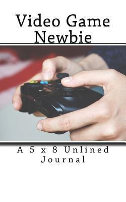 Video Game Newbie