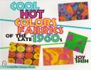 Cool hot colors