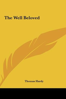 The Well Beloved the Well Beloved