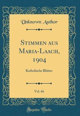 Stimmen aus Maria-Laach, 1904, Vol. 66