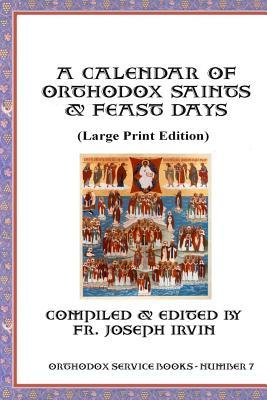 A Calendar of Orthodox Saints & Feast Days