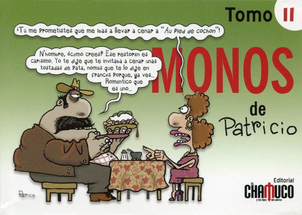 Monos de Patricio. Tomo II