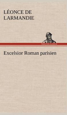 Excelsior Roman Parisien
