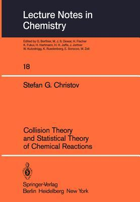 Collision Theory and Statistical Theory of Chemical Reactions