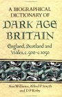 A Biographical Dictionary of Dark Age Britain