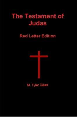 The Testament of Judas Red Letter Edition