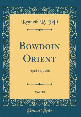 Bowdoin Orient, Vol. 38