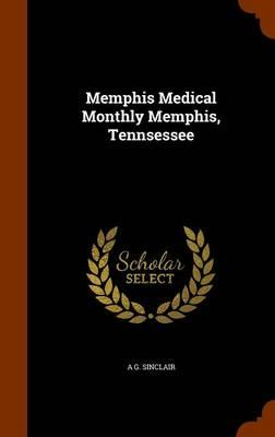 Memphis Medical Monthly Memphis, Tennsessee
