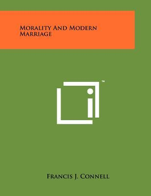 Morality and Modern Marriage