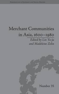 Merchant Communities in Asia, 1600–1980