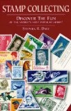 Complete Guide To Stamps and Stamp Collecting