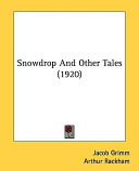 Snowdrop and Other Tales (1920)