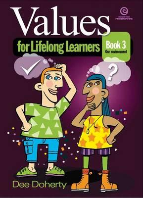 Values for Lifelong Learners Bk 3
