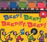 Beep! Beep! Beepity Beep!