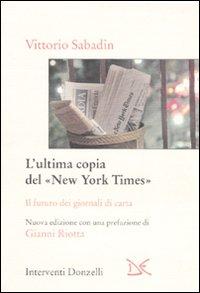 L'ultima copia del «New York Times»