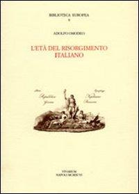L'età del Risorgimento italiano