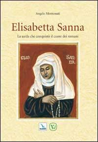 Elisabetta Sanna. La sarda che conquistò il cuore dei romani