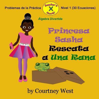 Princesa Sasha Rescata a Una Rana