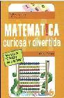 Matematica, Curiosa y Divertida