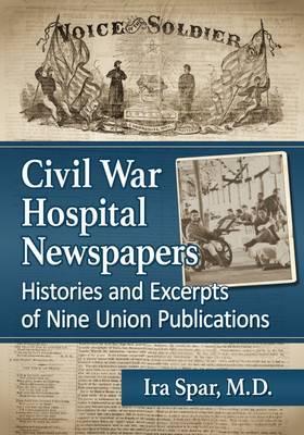 Civil War Hospital Newspapers