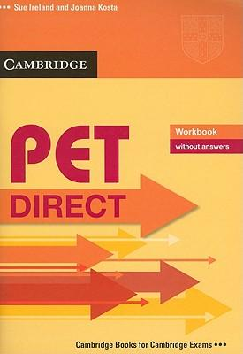 Pet direct. Workbook. Without answers. Con espansione online. Per la Scuola media