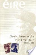Gaelic Prose in the Irish Free State
