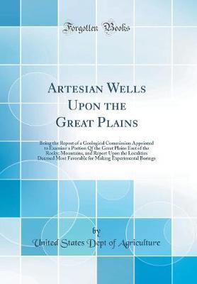 Artesian Wells Upon the Great Plains