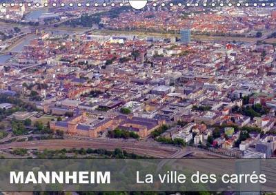 Mannheim la Ville des Carres Calendrier Mural 2018 Din A4 Horizontal