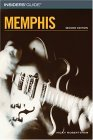 Insiders' Guide to Memphis, 2nd