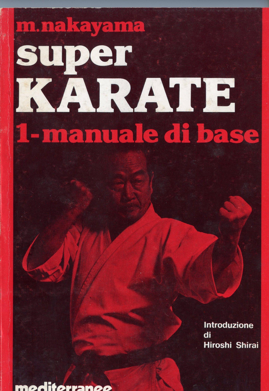 Super karate / Manuale di base