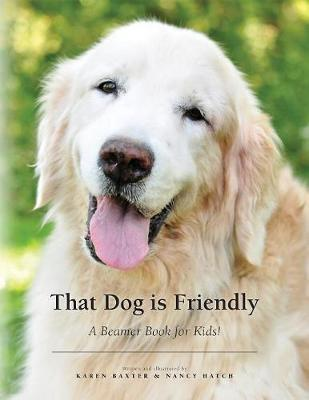That Dog is Friendly