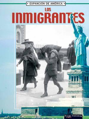 Los Inmigrantes/ Immigrants