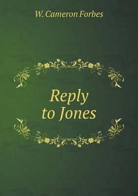 Reply to Jones