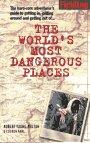 Worlds Most Dangerous Places