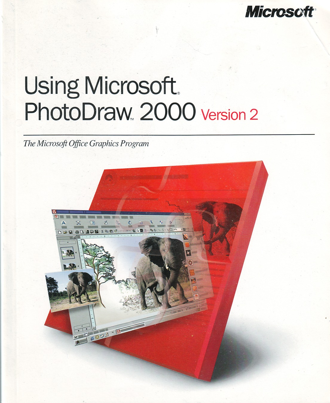 Using Microsoft PhotoDraw 2000 Version 2