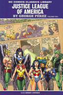 DC Comics Classic Library: Justice League of America By George Perez