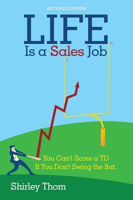 Life Is a Sales Job