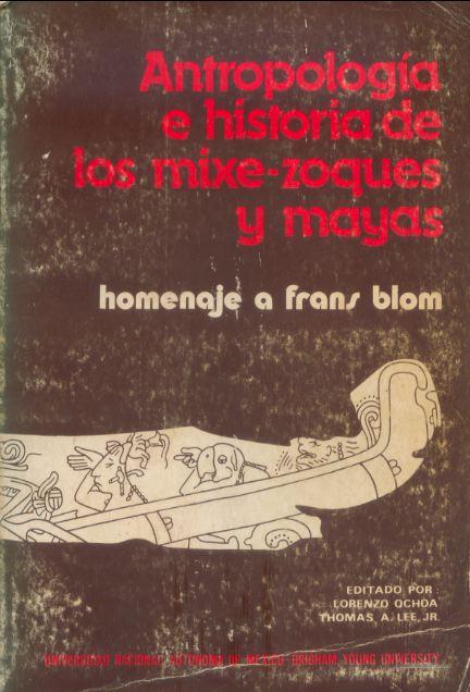 Antropología e historia de los mixe-zoques y mayas