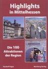 Highlights in Mittelhessen