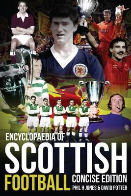 The Concise Encyclopaedia of Scottish Football
