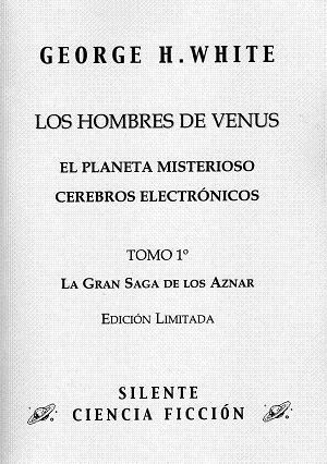 La Saga de los Aznar, vol. I: Los Hombres de Venus
