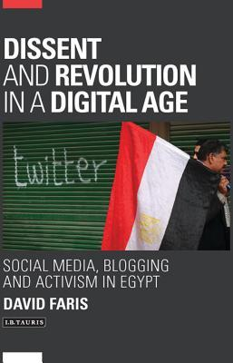 Dissent and Revolution in a Digital Age