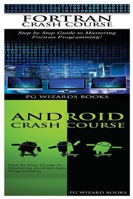 Fortran Crash Course + Android Crash Course