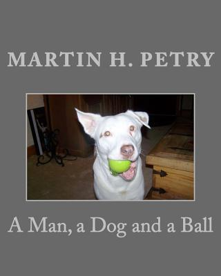 A Man, a Dog and a Ball