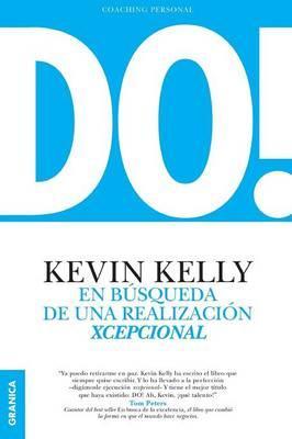 DO! En búsqueda de una realización xcepcional (Spanish Edition)